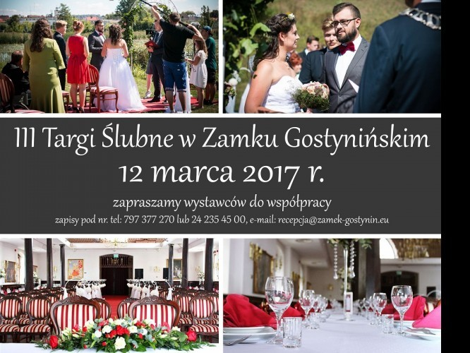 Blog Zapraszamy Na Trzecie Zamkowe Targi ślubne W Gostyninie